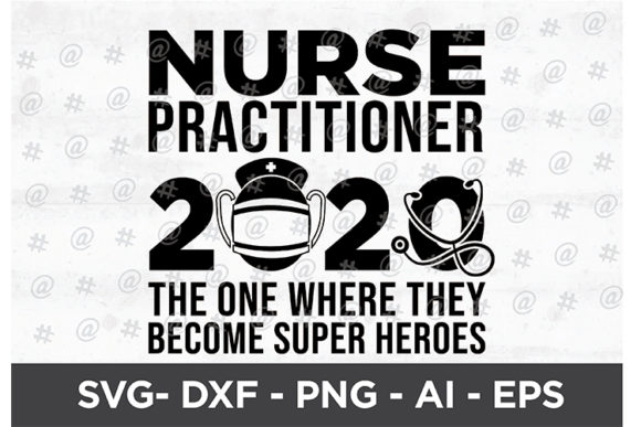Download Free Nurses Practitioner 2020 Svg Design Graphic By Spoonyprint for Cricut Explore, Silhouette and other cutting machines.