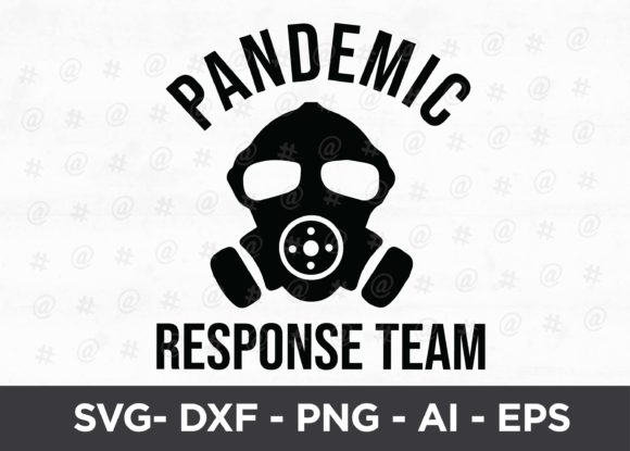 Download Free Pandemic Response Team Svg Design Graphic By Spoonyprint for Cricut Explore, Silhouette and other cutting machines.