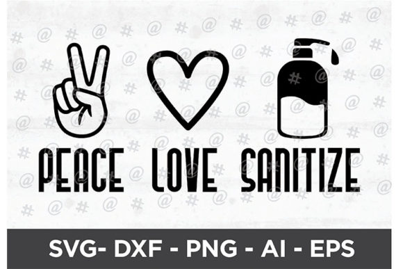 Download Free Peace Love Sanitize Svg Design Graphic By Spoonyprint Creative for Cricut Explore, Silhouette and other cutting machines.