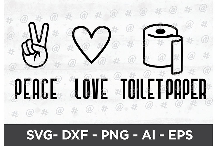Download Free Peace Love Toilet Paper Svg Design Graphic By Spoonyprint for Cricut Explore, Silhouette and other cutting machines.