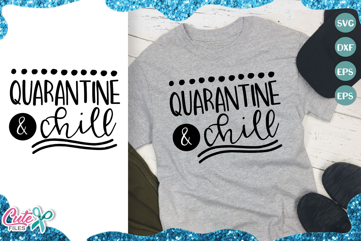 Quarantine And Chill Svg For Craftters Graphic By Cute Files