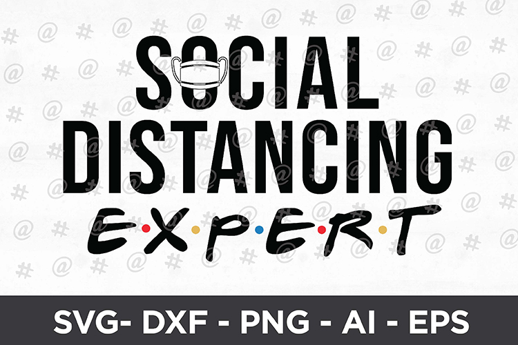 Download Free Social Distancing Expert Svg Design Graphic By Spoonyprint for Cricut Explore, Silhouette and other cutting machines.
