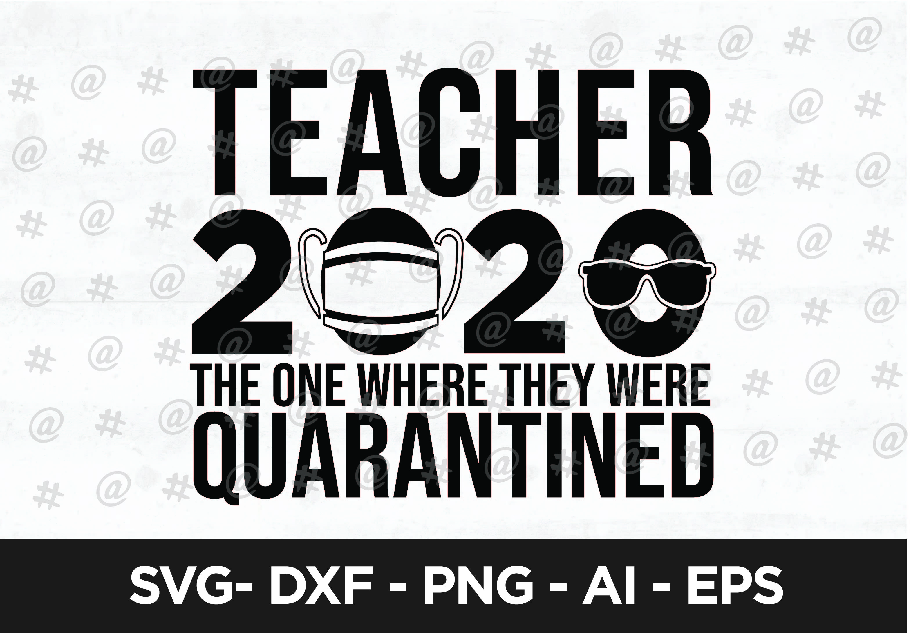 Teacher 2020 Quarantined Svg Design Graphic By Spoonyprint