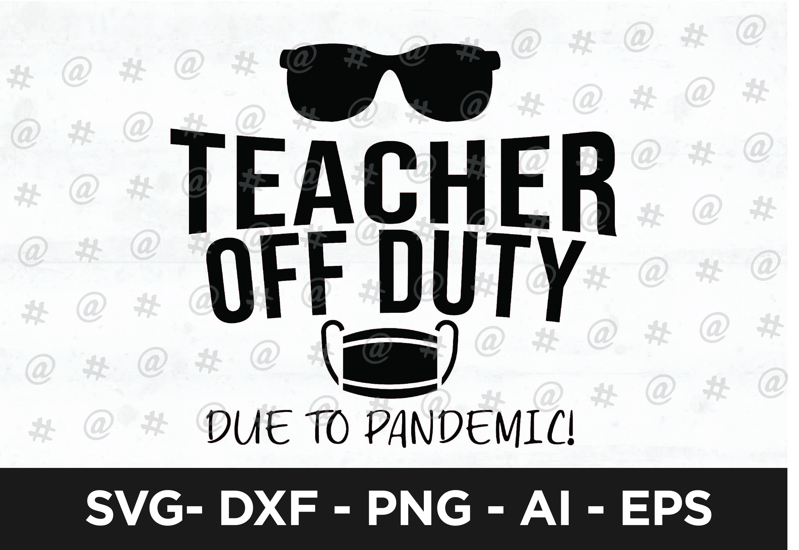 Teacher Off Duty Svg Design Graphic By Spoonyprint Creative