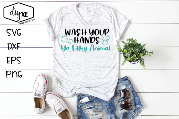 Download Free Wash Your Hands Ya Filthy Animal Graphic By Sheryl Holst for Cricut Explore, Silhouette and other cutting machines.