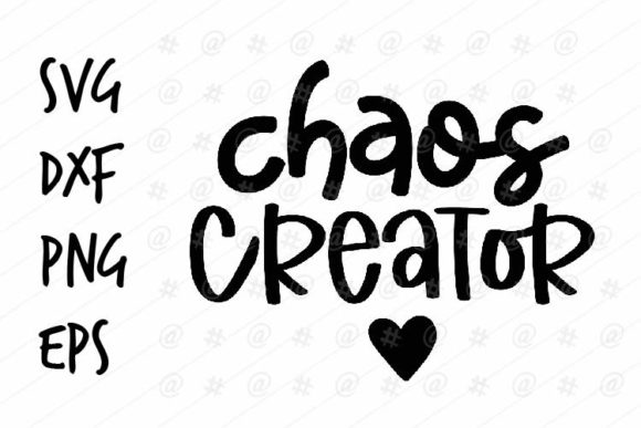 Download Free Chaos Creator Design Graphic By Spoonyprint Creative Fabrica for Cricut Explore, Silhouette and other cutting machines.