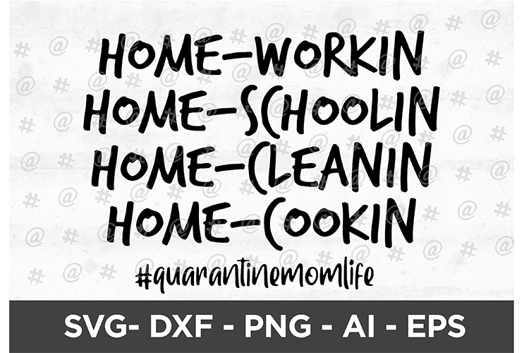 Download Free Quarantine Mom Life Svg Design Graphic By Spoonyprint Creative for Cricut Explore, Silhouette and other cutting machines.