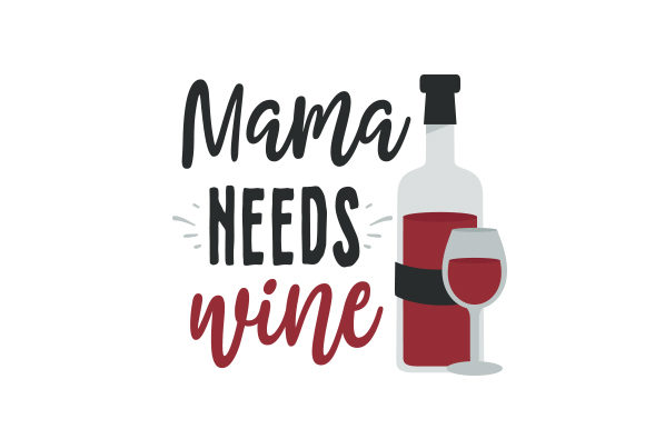 Download Free Mama Needs Wine Svg Cut File By Creative Fabrica Crafts for Cricut Explore, Silhouette and other cutting machines.