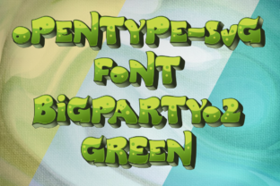 Print on Demand: Big Party O2 Green Color Fonts Font By glukfonts