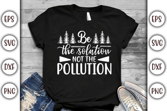 Print on Demand: Earth Day Design, Be the Solution Graphic Print Templates By GraphicsBooth