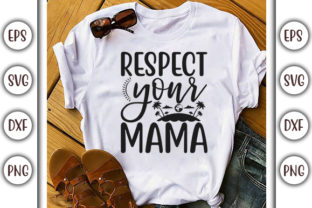 Print on Demand: Earth Day Design, Respect Your Mama Graphic Print Templates By GraphicsBooth