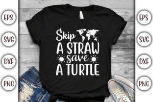 Print on Demand: Earth Day Design, Skip a Straw Graphic Print Templates By GraphicsBooth