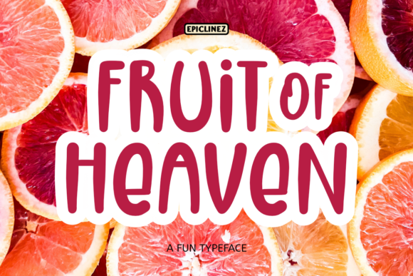 Print on Demand: Fruit of Heaven Display Font By Epiclinez