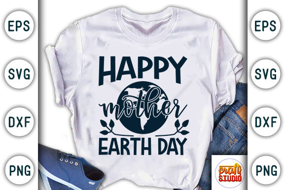 Download Free Happy Mother Earth Day Earth Day Design Graphic By Craftstudio for Cricut Explore, Silhouette and other cutting machines.