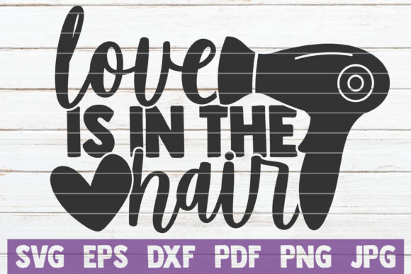 Download Free Love Is In The Hair Graphic By Mintymarshmallows Creative Fabrica for Cricut Explore, Silhouette and other cutting machines.