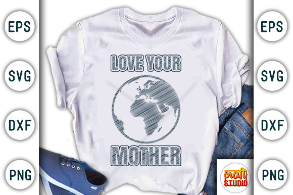 Download Free Love Your Mother Earth Day Design Graphic By Craftstudio for Cricut Explore, Silhouette and other cutting machines.