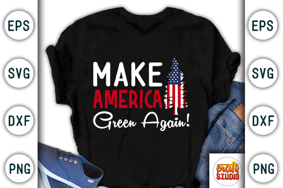 Download Free Make America Great Again Earth Day Graphic By Craftstudio for Cricut Explore, Silhouette and other cutting machines.