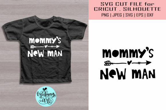 Mommy S New Man Svg Kids Shirt Svg Graphic By Midmagart