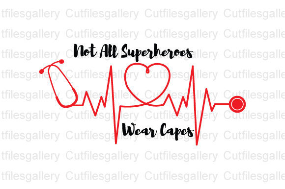 Download Free Not All Superheroes Wear Capes Graphic By Cutfilesgallery for Cricut Explore, Silhouette and other cutting machines.