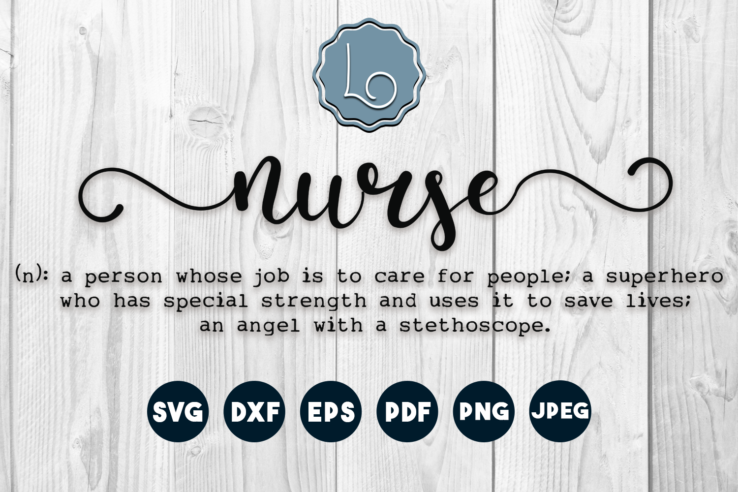 Download Free Nurse Definition Graphic By La Oliveira Creative Fabrica for Cricut Explore, Silhouette and other cutting machines.