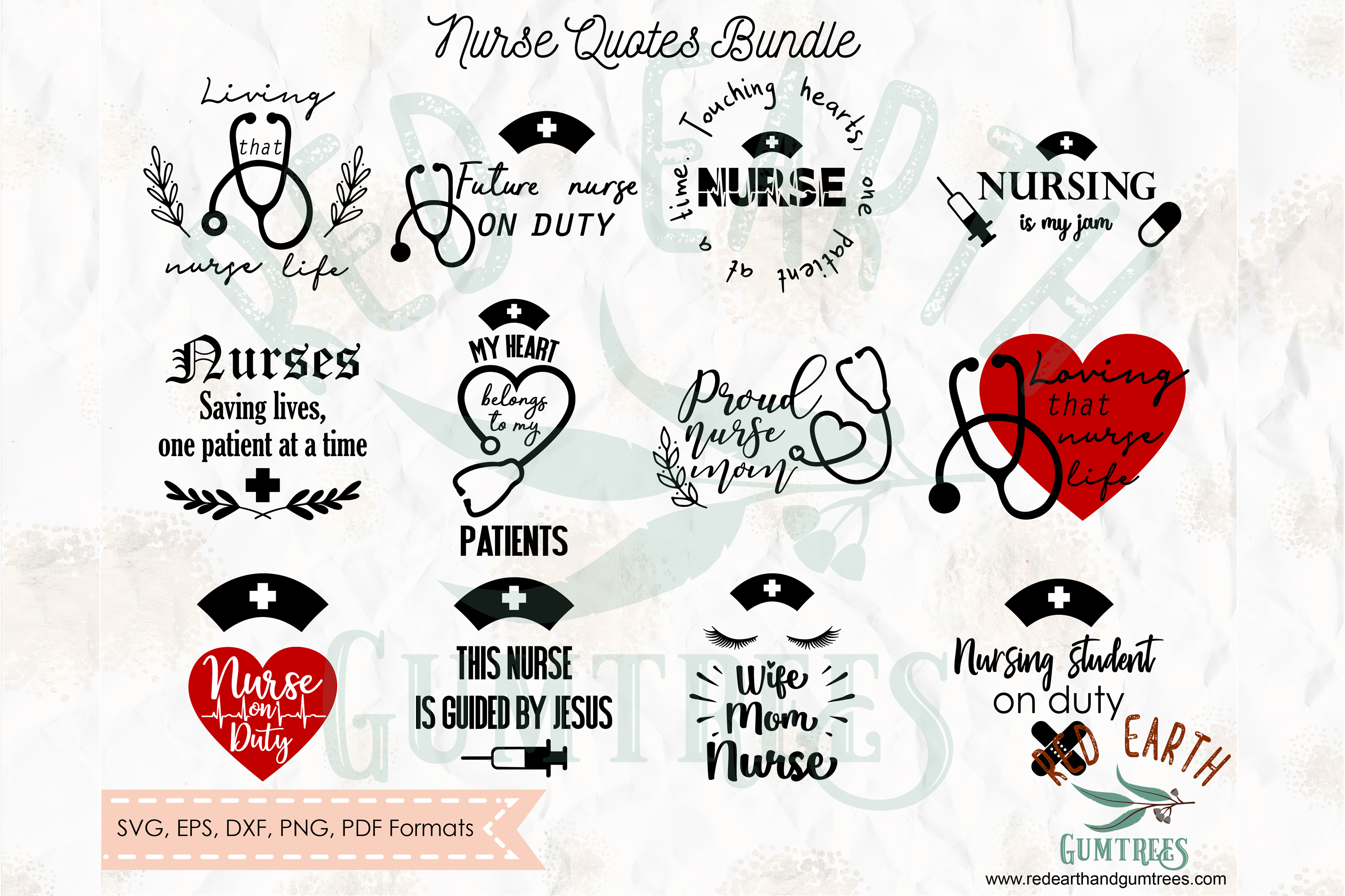 Download Free Nurse And Medical Quotes Bundle Graphic By Redearth And Gumtrees for Cricut Explore, Silhouette and other cutting machines.