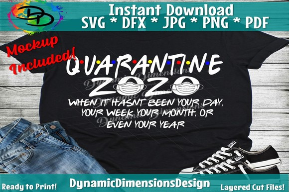 Quarantine Friends 2021 SVG, PNG, EPS & DXF by Free SVG File