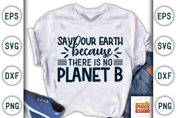 Print on Demand: Save Our Earth, Earth Day Design Graphic Print Templates By CraftStudio