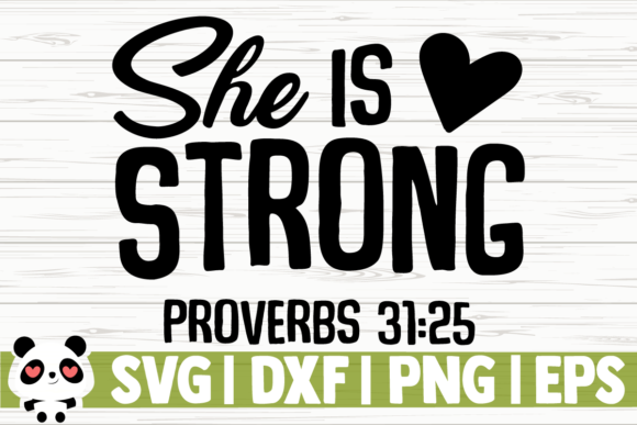 Print on Demand: She is Strong Graphic Illustrations By CreativeDesignsLLC