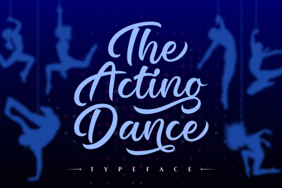 Print on Demand: The Acting Dance Script & Handwritten Font By Situjuh