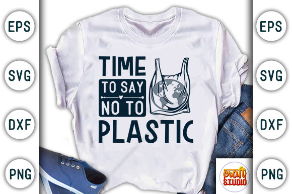 Print on Demand: Time to Say No to Plastic, Earth Day Graphic Print Templates By CraftStudio