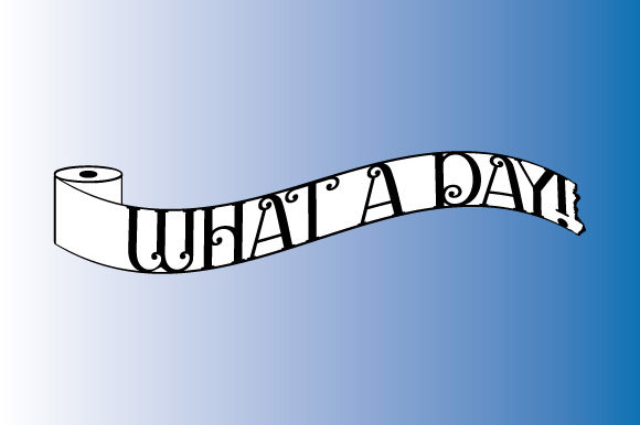 Download Free Toilet Paper What A Day Ribbon Banner Graphic By Graphicsfarm for Cricut Explore, Silhouette and other cutting machines.