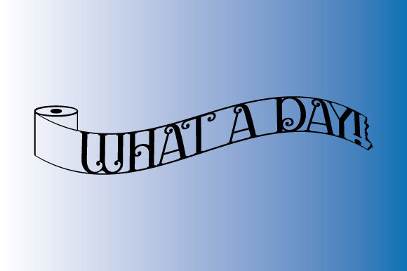 Download Free Toilet Paper What A Day Ribbon Banner Graphic By Graphicsfarm SVG Cut Files