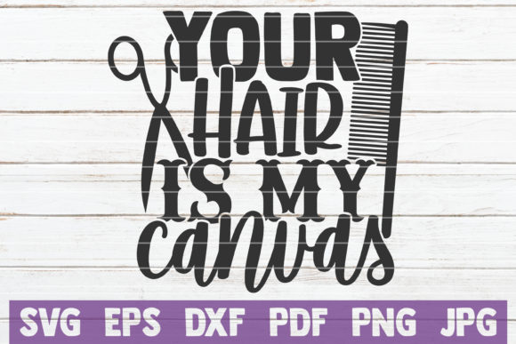 Your Hair is My Canvas Graphic Crafts By MintyMarshmallows - Image 1
