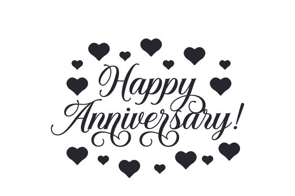 Happy Anniversary! Aniversario Archivo de Corte Craft Por Creative Fabrica Crafts