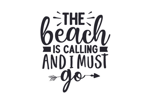 The Beach is Calling and I Must Go Summer Craft Cut File By Creative Fabrica Crafts - Image 2