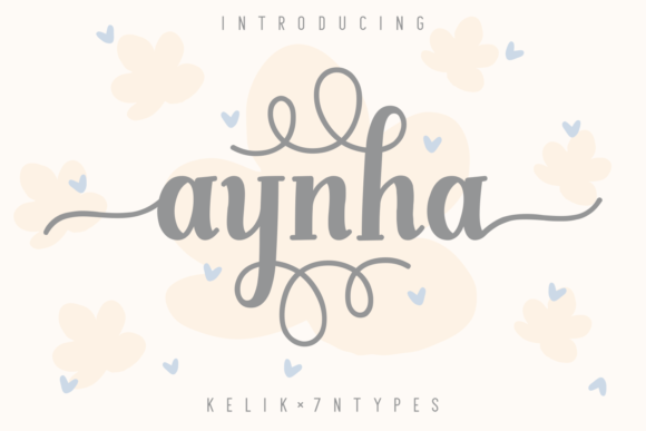 Print on Demand: Aynha Script & Handwritten Font By Kelik - 7NTypes