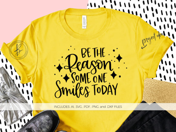 Print on Demand: Be the Reason Someone Smiles Today  Graphic Crafts By BeckMcCormick