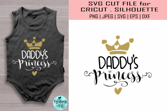 Download Free Daddy S Princess Baby Graphic By Midmagart Creative Fabrica for Cricut Explore, Silhouette and other cutting machines.