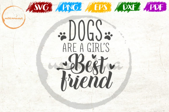 Download Free Dogs Are A Girl S Best Friend Graphic By Uramina Creative Fabrica for Cricut Explore, Silhouette and other cutting machines.