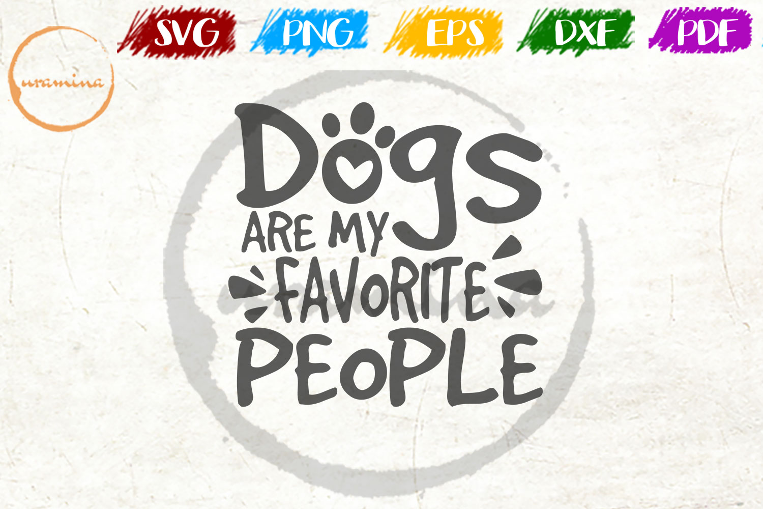 Download Free Dogs Are My Favorite People Grafik Von Uramina Creative Fabrica for Cricut Explore, Silhouette and other cutting machines.