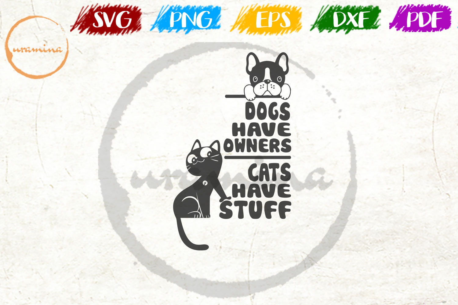 Download Free Dogs Have Owners Cats Have Stuff Graphic By Uramina Creative SVG Cut Files