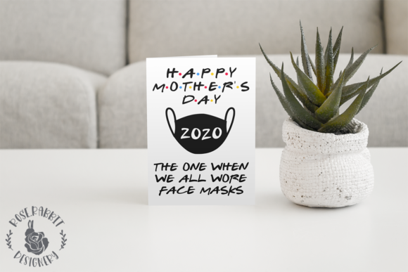 Happy Mother S Day 2020 Graphic By Rose Rabbit Designery