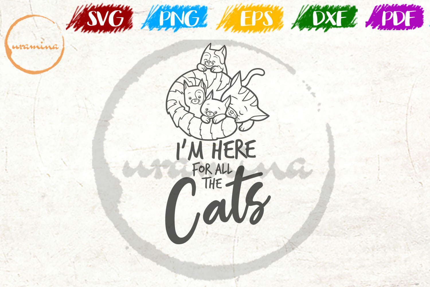 Download Free I M Here For All The Cats Graphic By Uramina Creative Fabrica for Cricut Explore, Silhouette and other cutting machines.