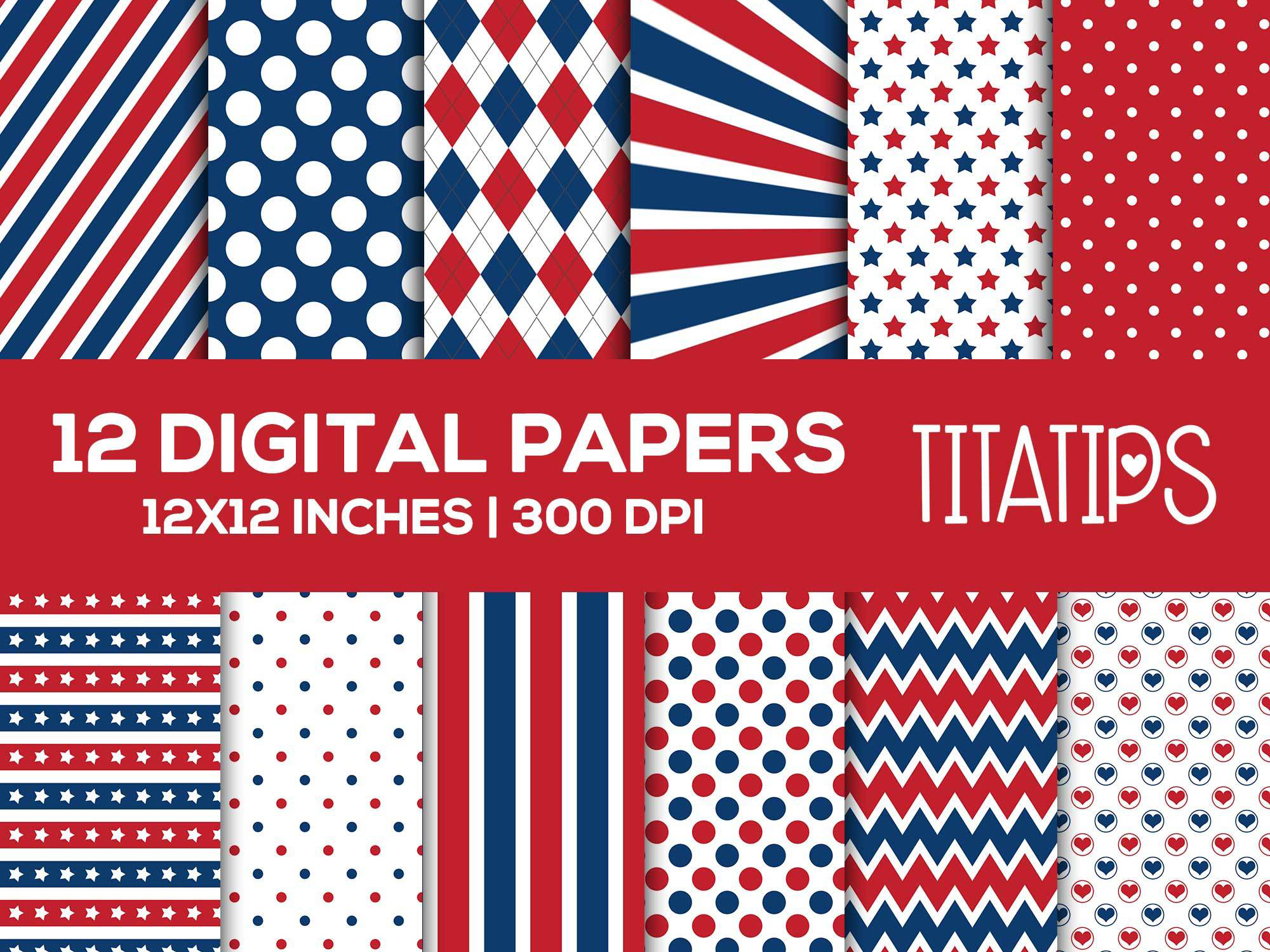 Download Free Independence Day Digital Papers Set Graphic By Titatips for Cricut Explore, Silhouette and other cutting machines.