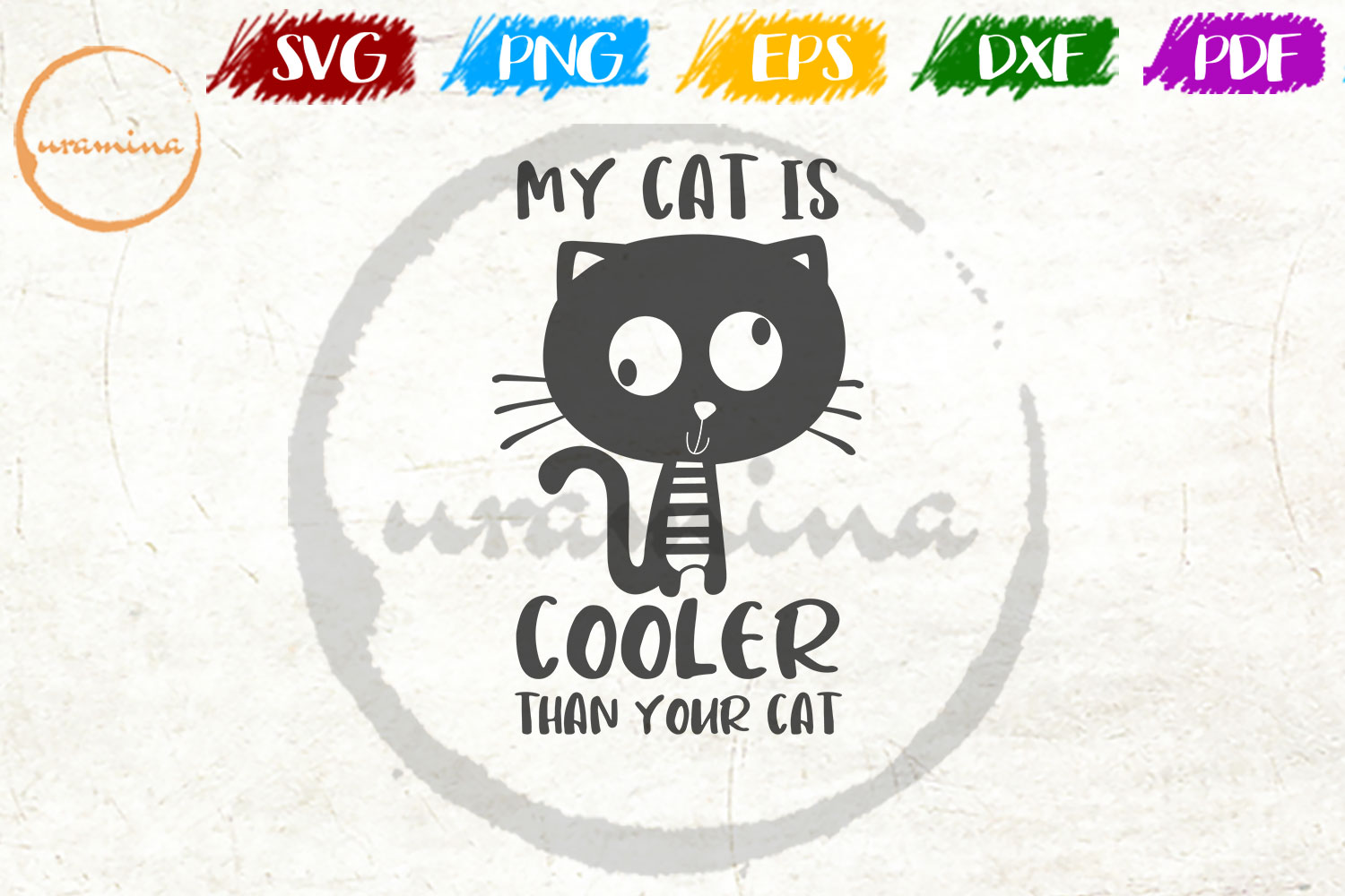 Download Free My Cat Is Cooler Than Your Cat Graphic By Uramina Creative Fabrica for Cricut Explore, Silhouette and other cutting machines.