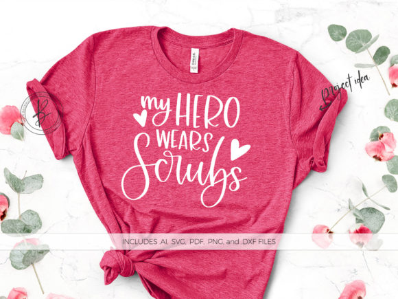 Download Free My Hero Wears Scrubs Graphic By Beckmccormick Creative Fabrica for Cricut Explore, Silhouette and other cutting machines.