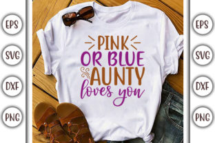 Download Free Pregnacy Design Pink Or Blue Aunty Graphic By Graphicsbooth for Cricut Explore, Silhouette and other cutting machines.