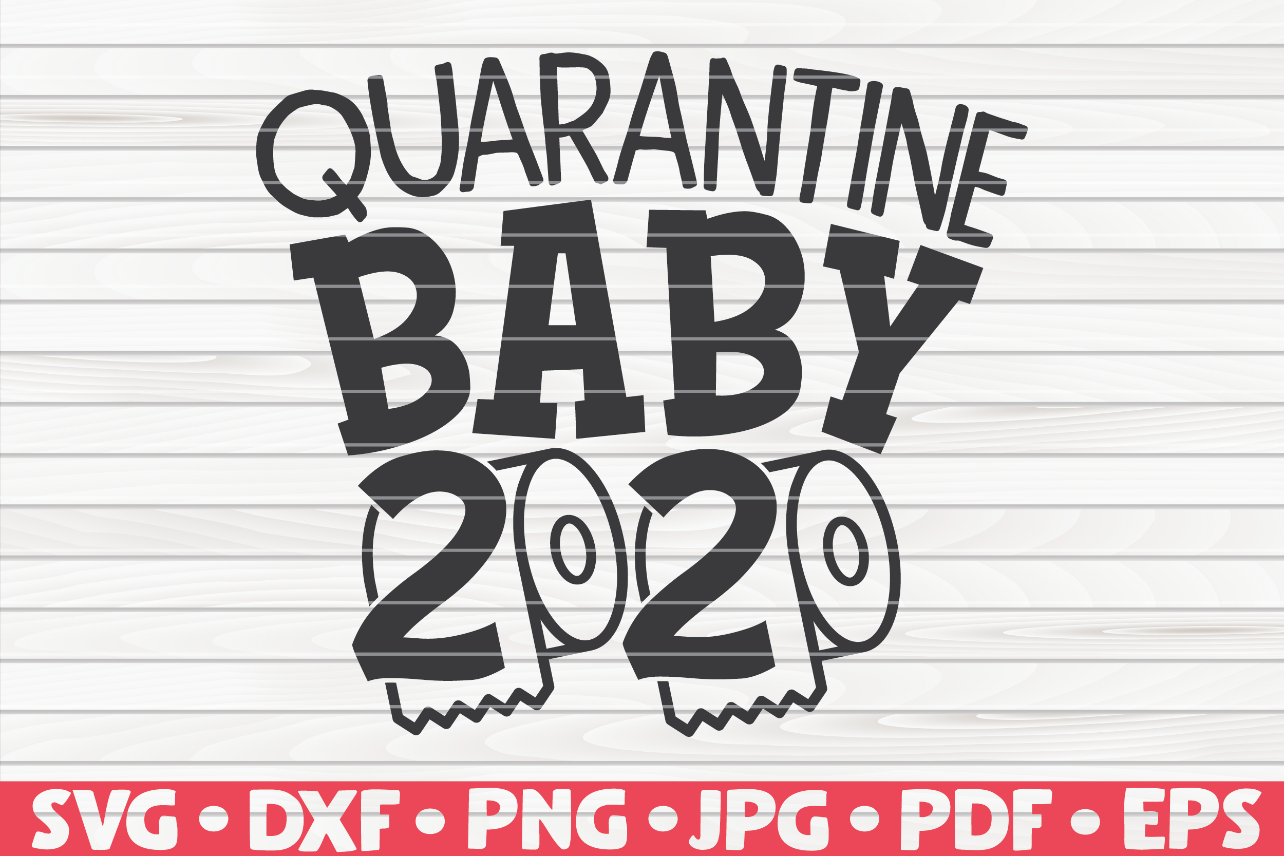 Quarantine Baby 2020 Graphic By Mihaibadea95 Creative Fabrica
