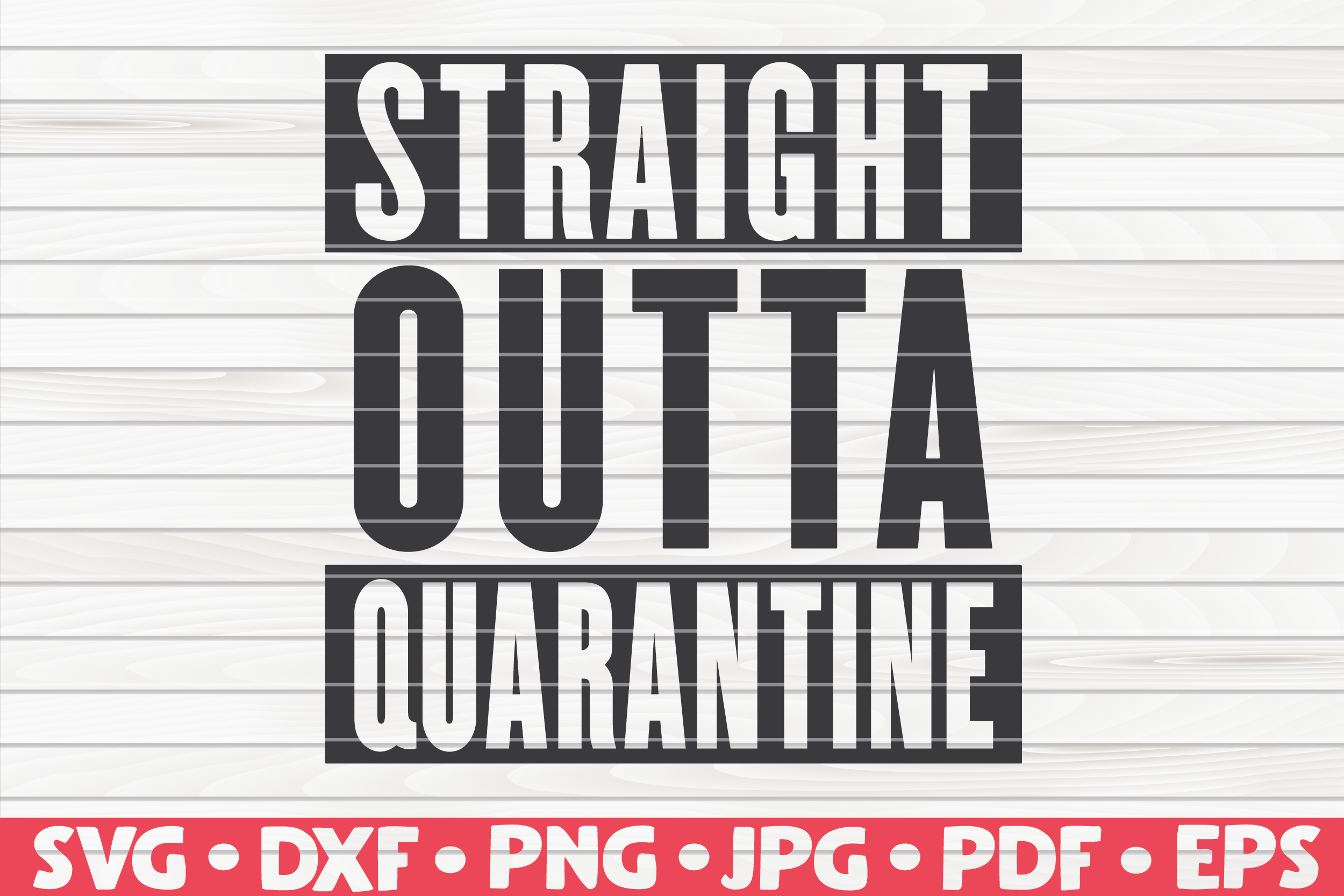 Straight Outta Quarantine Graphic By Mihaibadea95 Creative Fabrica