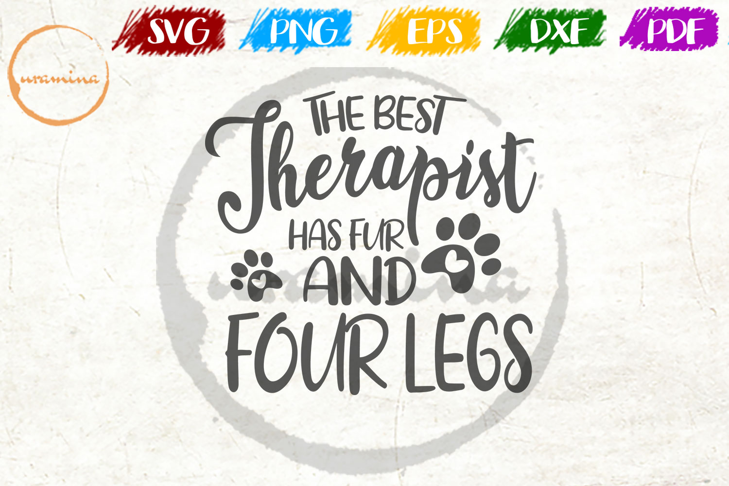 Download Free The Best Therapist Has Fur And Four Legs Graphic By Uramina Creative Fabrica for Cricut Explore, Silhouette and other cutting machines.